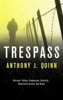 Trespass   Anthony J. Quinn