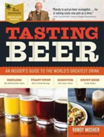 Tasting Beer | Randy Mosher, Ray Daniels, Sam Calagione