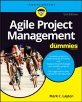 Agile Project Management For Dummies | Mark C. Layton