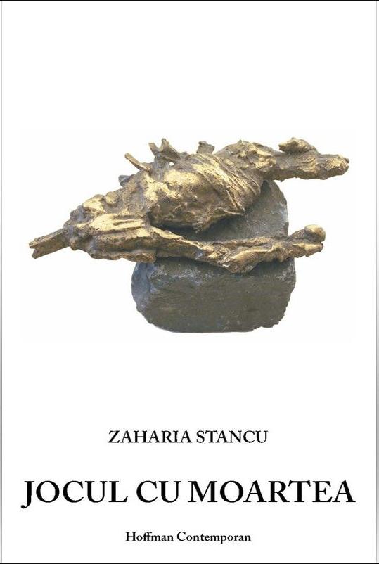 Jocul cu moartea | Zaharia Stancu