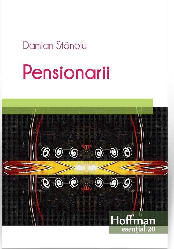 Pensionarii   Damian Stanoiu