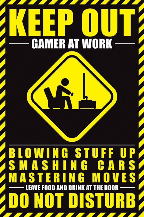 Poster - Gamer at Work - Keep Out thumbnail