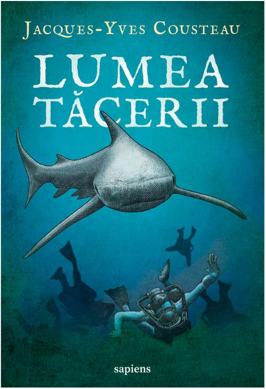 Lumea Tacerii | Jacques-yves Cousteau
