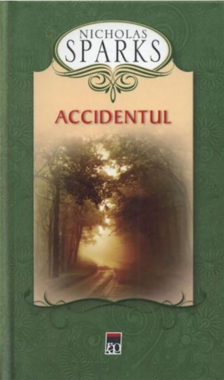Accidentul | Nicholas Sparks