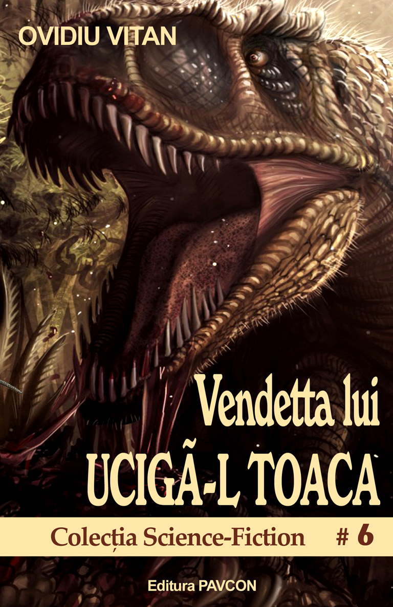 Vendetta lui Uciga-l Toaca | Ovidiu Vitan