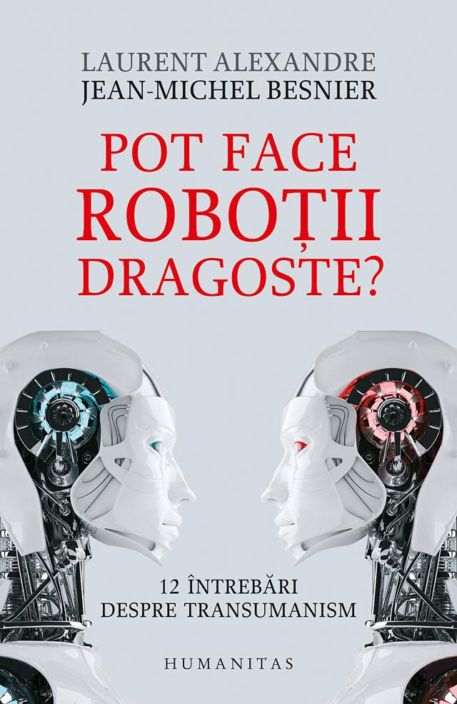 Pot face robotii dragoste?