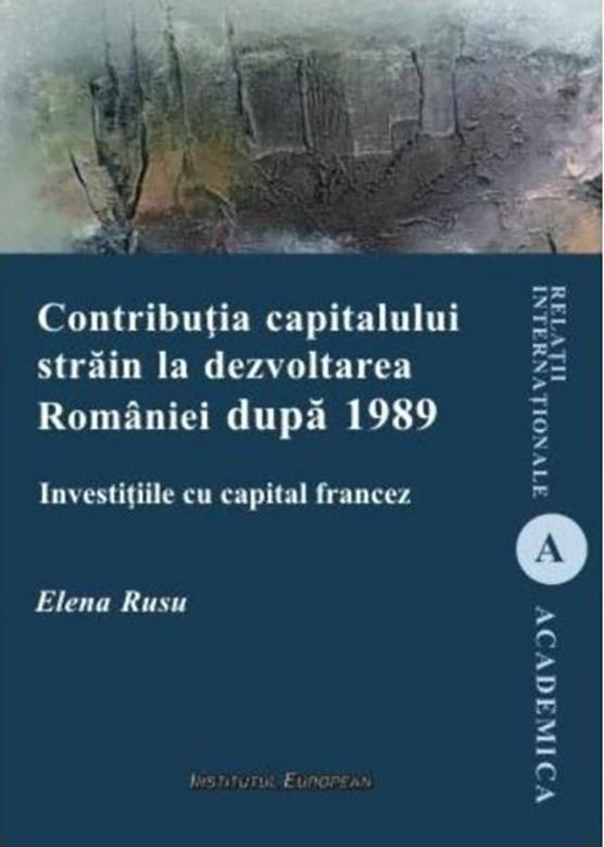 Contributia capitalului strain la dezvoltarea Romaniei dupa 1989