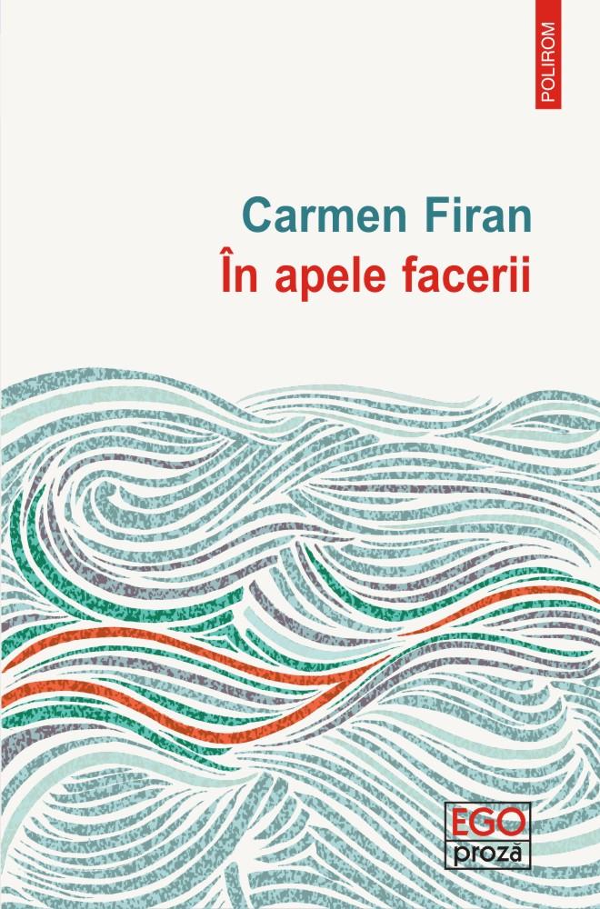 In apele facerii | Carmen Firan