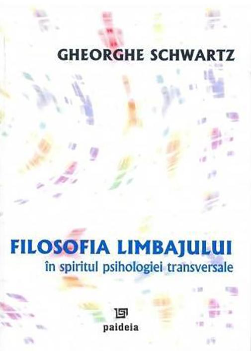 Filosofia limbajului in spiritul psihologiei transversale