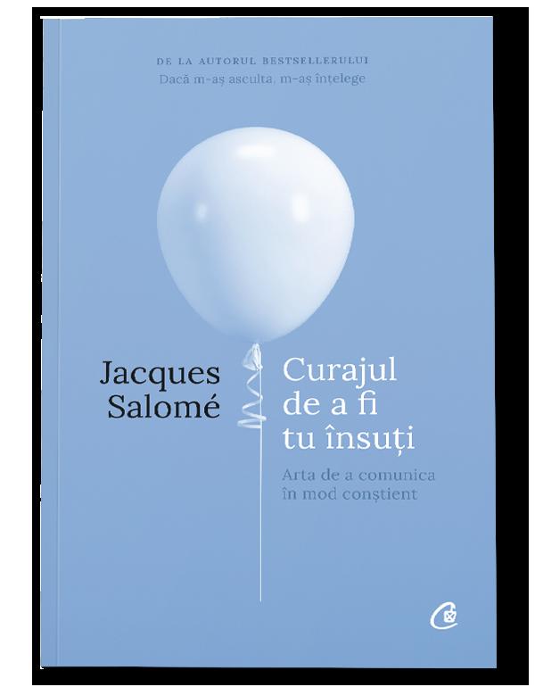 Imagine Curajul De A Fi Tu Insuti - Jacques Salome