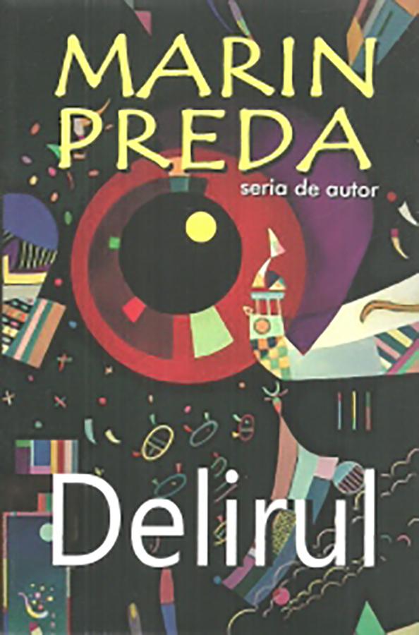 Delirul | Marin Preda