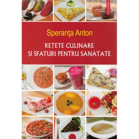 Imagine Retete Culinare Si Sfaturi Pentru Sanatate - Speranta Anton