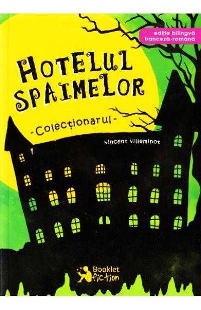 Hotelul Spaimelor Vol.1: Colectionarul
