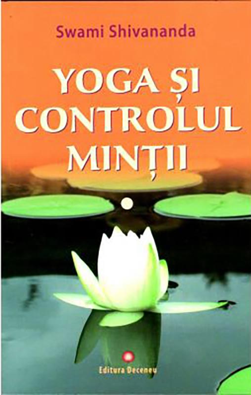 Imagine Yoga Si Controlul Mintii - Swami Shivananda