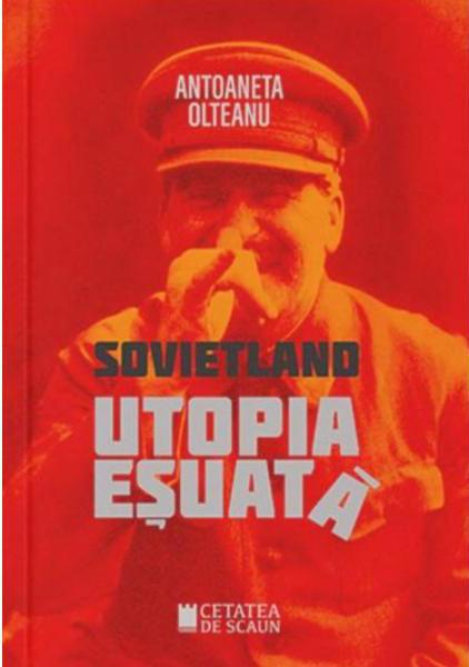 Sovietland: utopia esuata - Vol. I