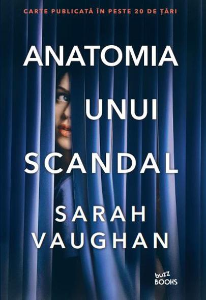 Anatomia unui scandal | Sarah Vaughan