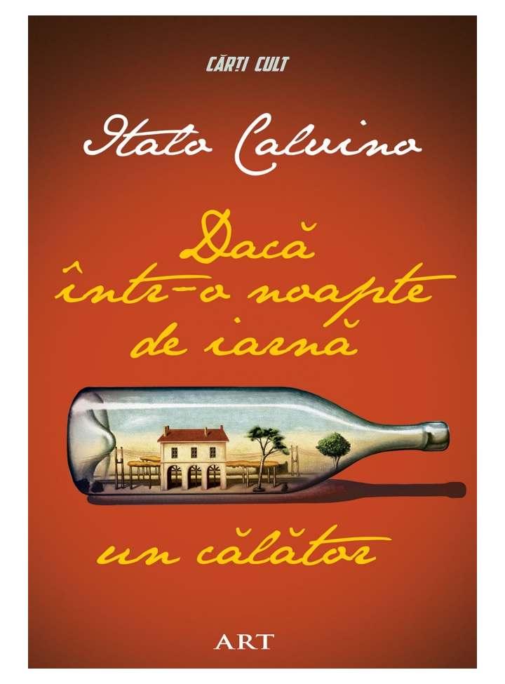Daca Intr-o Noapte De Iarna Un Calator | Italo Calvino