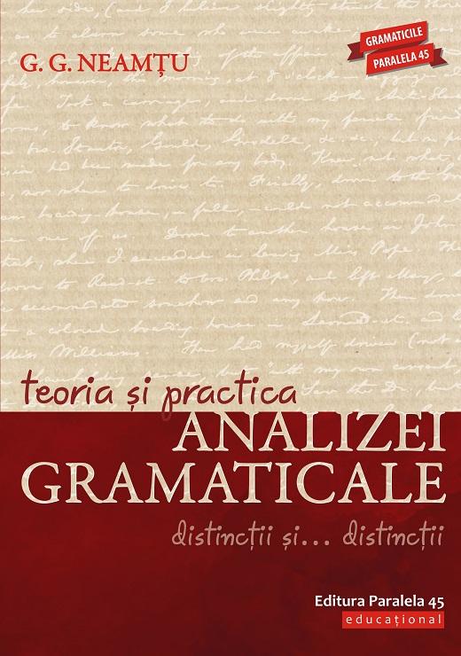 Teoria si practica analizei gramaticale