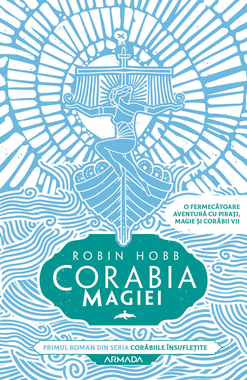 Corabia magiei | Robin Hobb