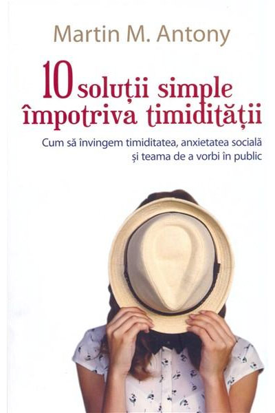 Imagine 10 Solutii Simple Impotiva Timiditatii - Martin M - Antony