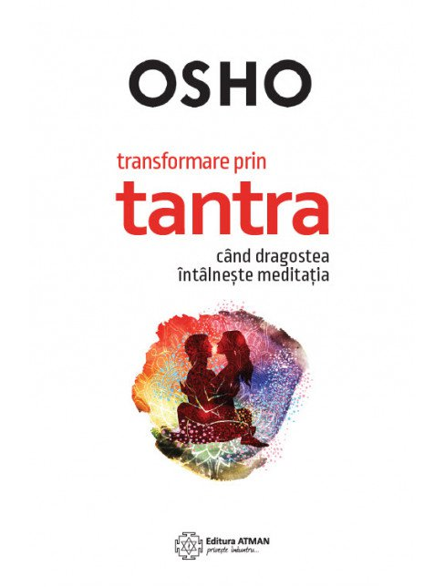 Imagine Transformare Prin Tantra - Osho