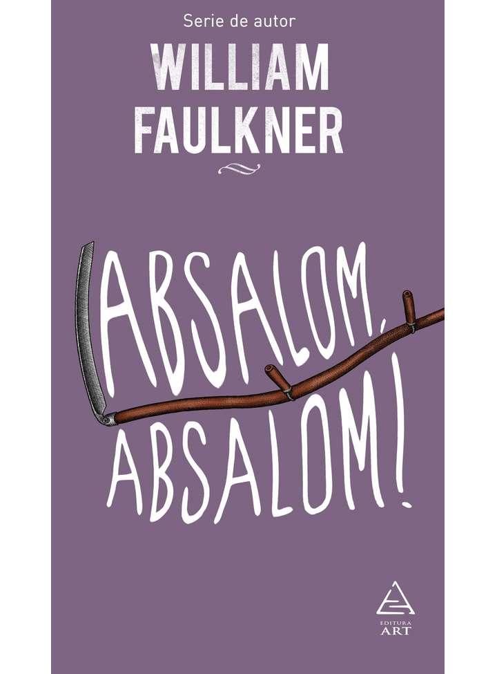Absalom, Absalom! | William Faulkner