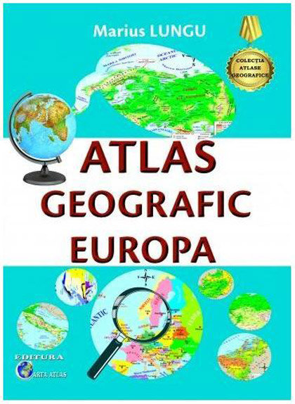 Atlas geografic Europa | Marius Lungu