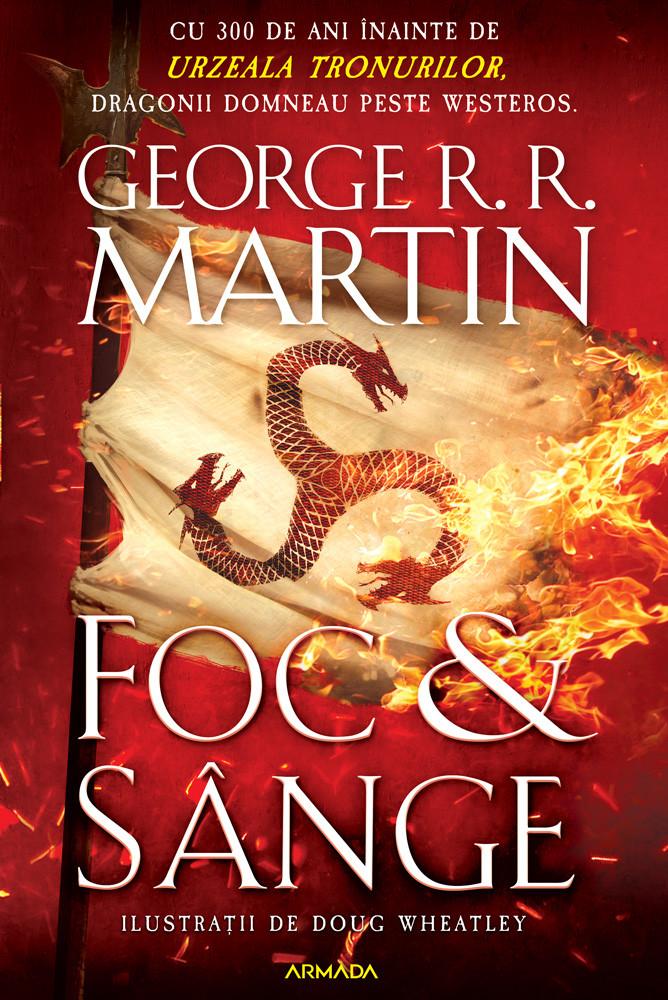 Foc si sange | George R.R. Martin