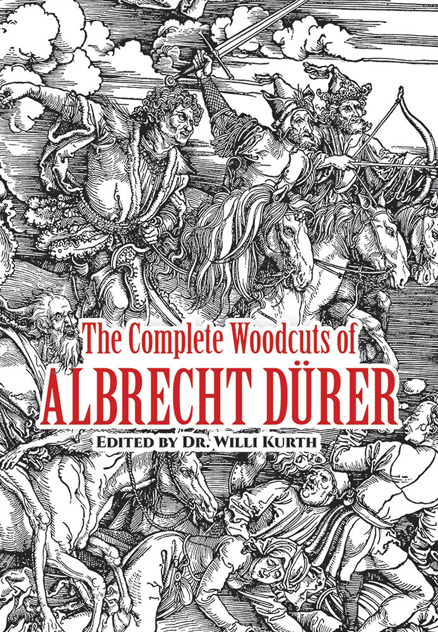 The Complete Woodcuts of Albrecht Durer thumbnail