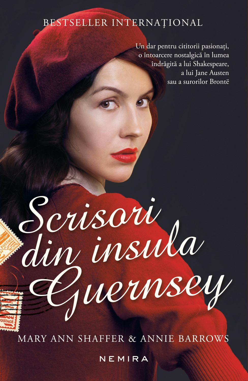 Scrisori din insula Guernsey | Mary Ann Shaffer, Annie Barrows