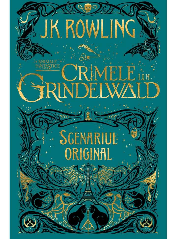 Animale fantastice #2: Crimele lui Grindelwald | J.K. Rowling
