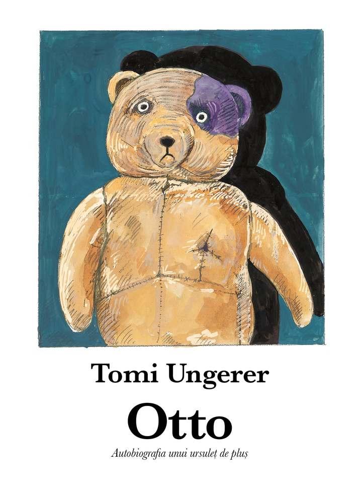 Otto. Autobiografia Unui Ursulet De Plus   Tomi Ungerer