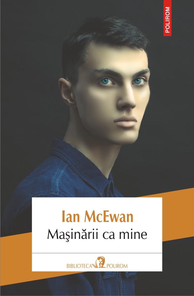 Masinarii ca mine   Ian McEwan