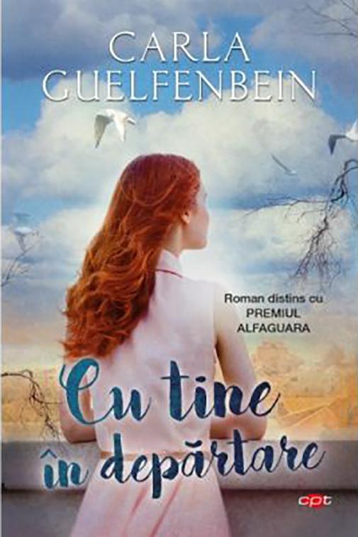 Cu tine in departare | Carla Guelfenbein