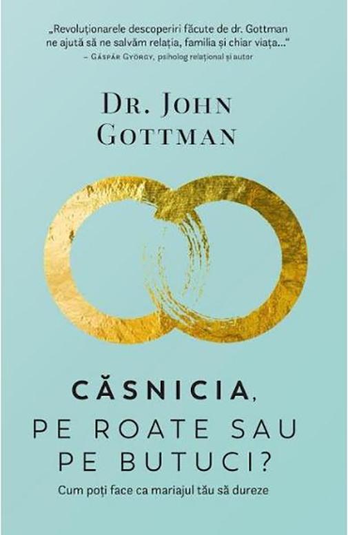 Imagine Casnicia, Pe Roate Sau Butuci? - Dr - John Gottman