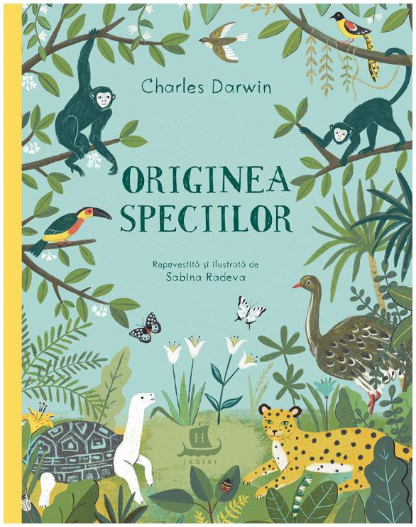 Originea speciilor | Charles Darwin, Sabina Radeva