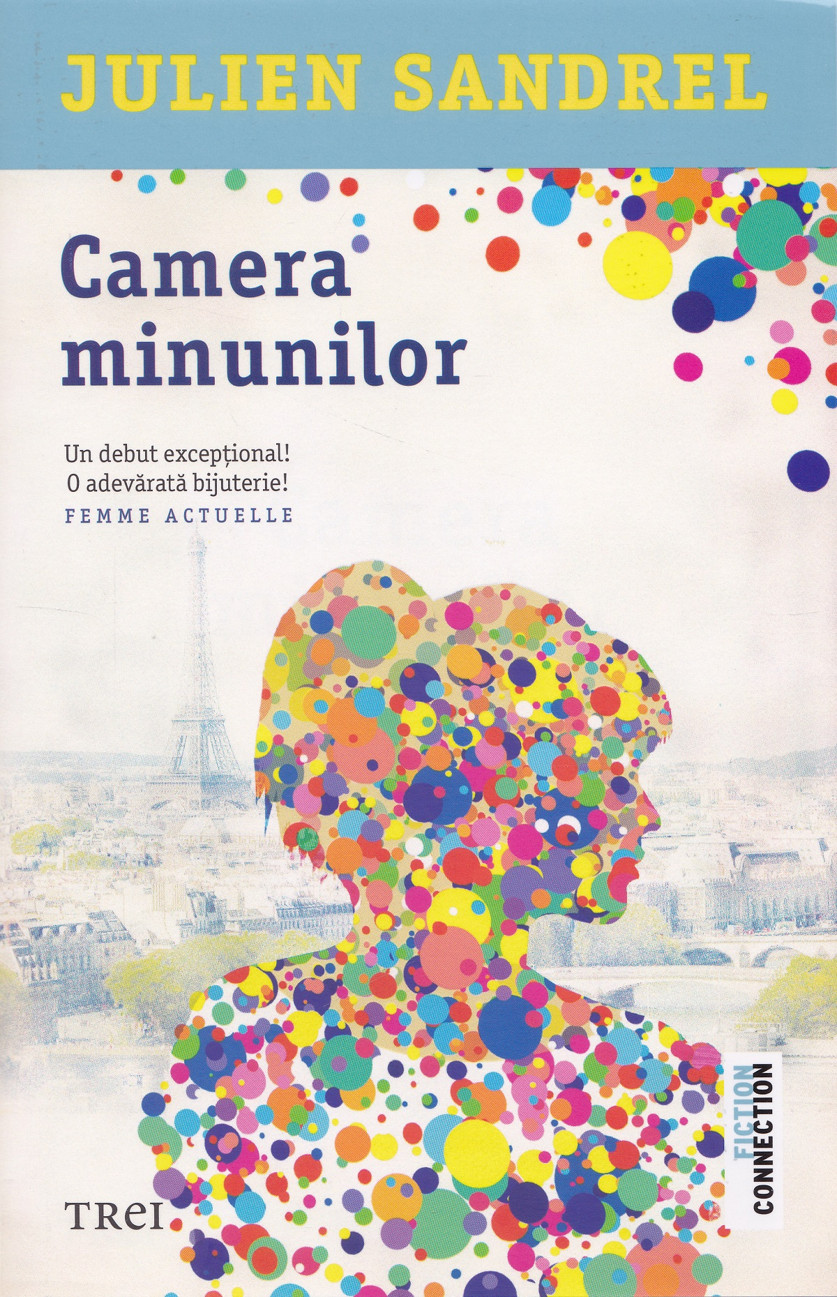 Camera minunilor | Julien Sandrel