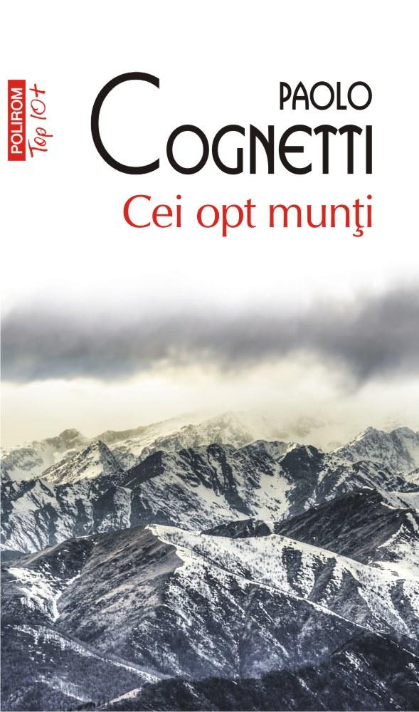 Cei opt munti | Paolo Cognetti