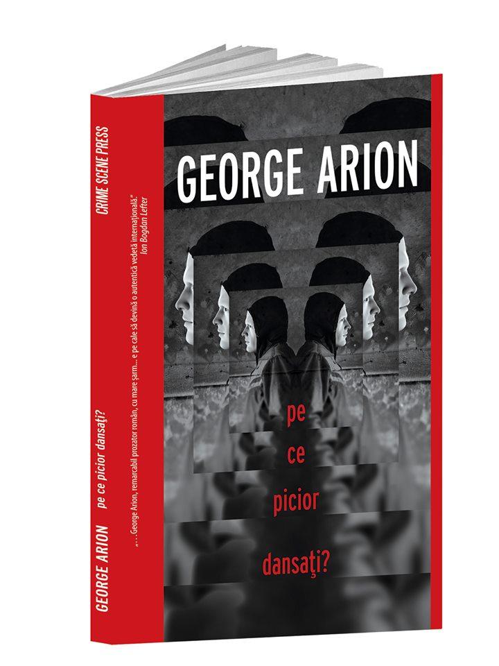 Pe ce picior dansati? | George Arion
