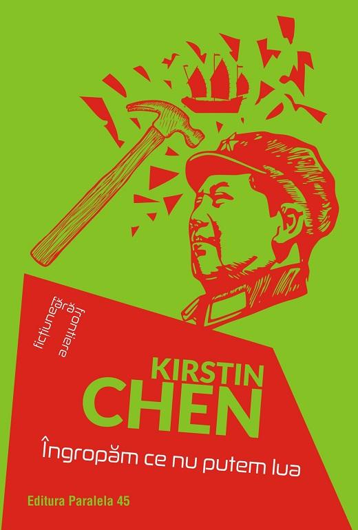 Ingropam ce nu putem lua | Kirstin Chen