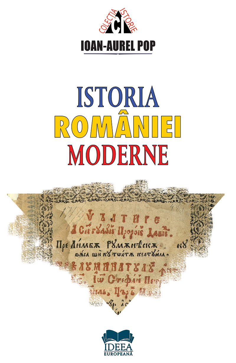Imagine Istoria Romaniei Moderne - Ioan-aurel Pop