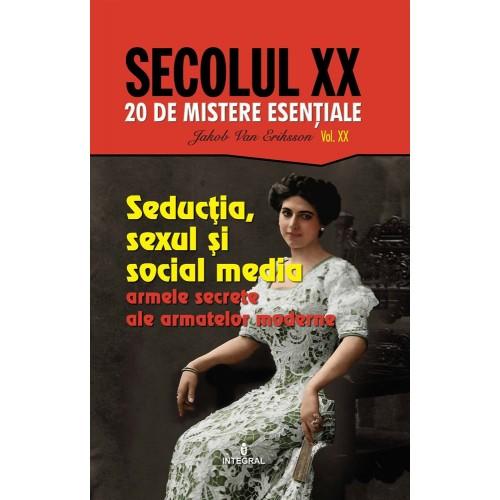 Imagine Seductia, Sexul Si Social Media - Jakob Van Eriksson