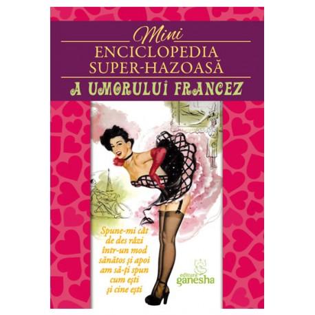 Mini-enciclopedia super-hazoasa a umorului francez