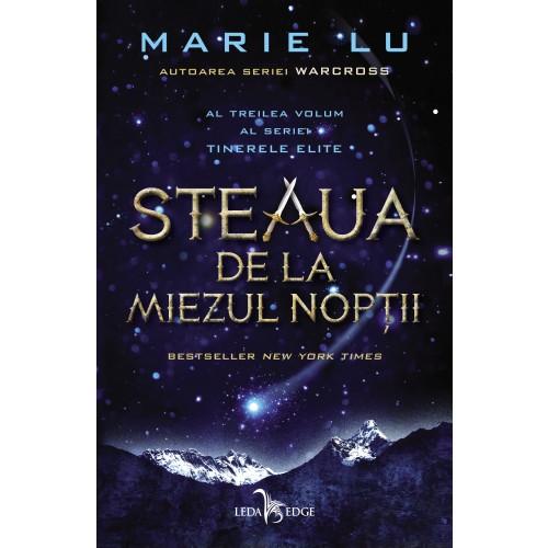Steaua de la miezul noptii | Marie Lu