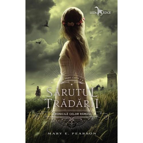 Sarutul tradarii | Mary E. Pearson