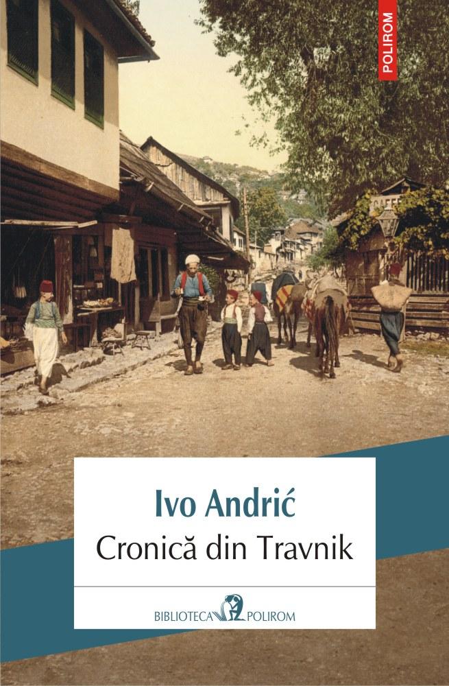 Cronica din Travnik   Ivo Andric