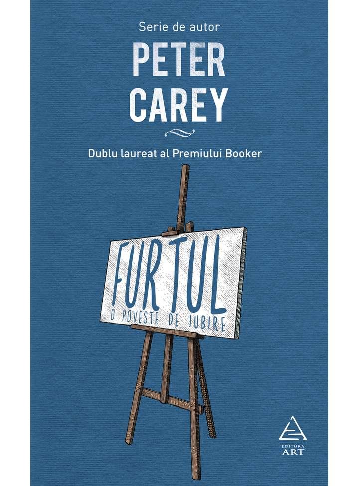 Furtul | Peter Carey
