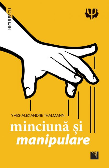 Minciuna Si Manipulare | Yves-alexandre Thalmann