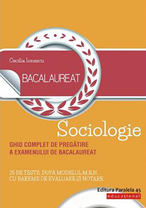 Bacalaureat. Sociologie | Cecilia Ionescu