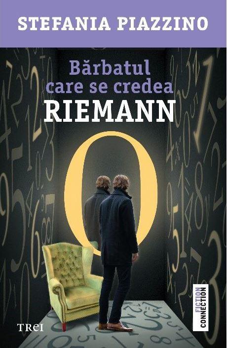 Barbatul care se credea Riemann | Stefania Piazzino